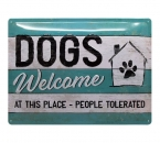 Blechschild Dogs Welcome